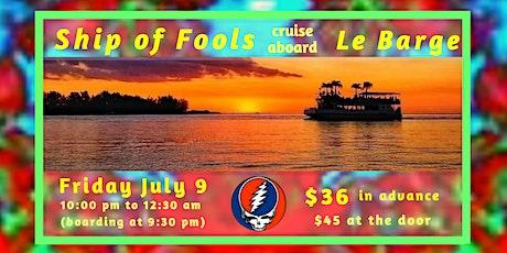 Ship of Fools jam cruise on Sarasota Bay aboard LeBarge Tropical Cruises tickets