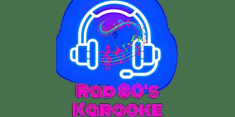 Rad 80's Karaoke Tickets