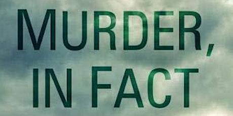Author Talk: Murder, In Fact biglietti