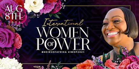4TH ANNUAL INTERNATIONAL WOMEN OF POWER LUNCHEON tickets