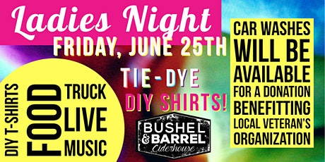 Ladies' Night: Tie-Dye T-shirts and Good Times! tickets