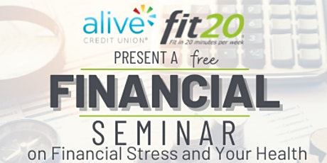 Financial Seminar: How Financial Stress Affects Your Health tickets