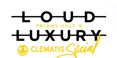 Loud Luxury live at Clematis Social tickets