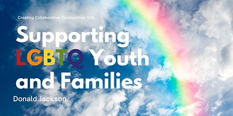 Supporting LGBTQ Youth and Families tickets
