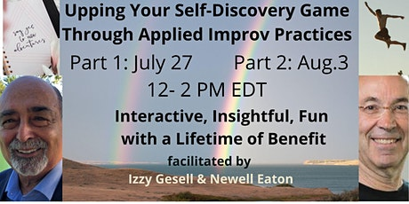 Upping Your Self-Discovery Game through Applied Improv Practices tickets