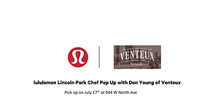 lululemon Lincoln Park Chef Series  with Don Young of Venteux tickets