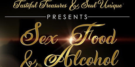SEX, FOOD& ALCOHOL POP UP SHOP!  JOIN THE HOTTEST AND SEXIEST POP UP IN ATL tickets