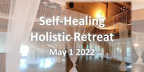 Self-Healing Holistic Retreat tickets