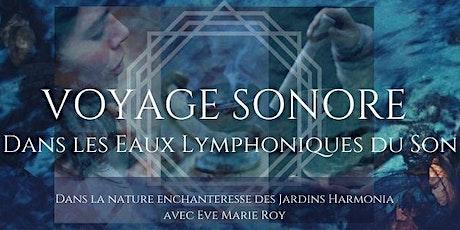 CONCERT ÉVEIL AU JARDIN : VOYAGE SONORE / Eve-Marie Roy billets