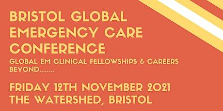 Bristol Global Emergency Medicine Care Conference tickets