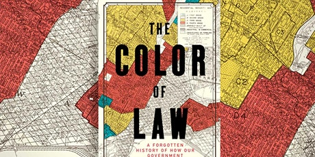 """""""Power in Print"""" Book Club: The Color of Law by Richard Rothstein tickets"""