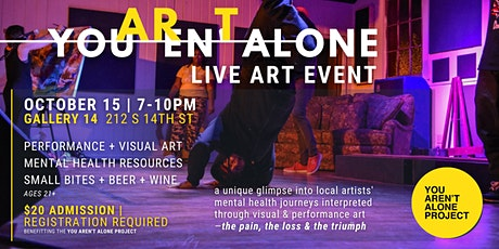 You Aren't Alone Live Art Event tickets