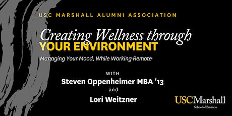 Creating Wellness Through Your  Environment tickets