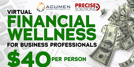 Financial Wellness for Business Professionals tickets