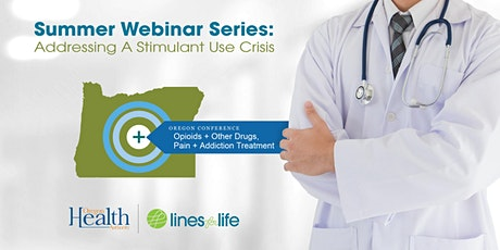 Stimulants 2021: Epidemiology, Effects and Treatment - OPAT Webinar tickets
