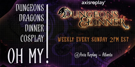 Axis Dungeons & Dinner tickets