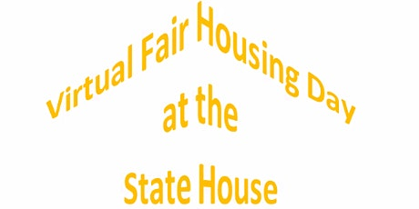 Virtual Fair Housing Day at the State House tickets