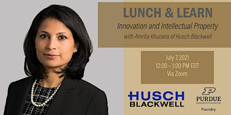 """Lunch & Learn with Amrita Khurana """"Innovation and Intellectual Property"""" Tickets"""