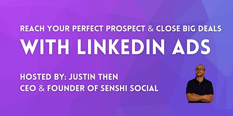 How To Use LinkedIn Ads To Generate Leads & Close Deals tickets