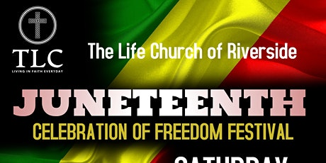 The Life Church 2021 Juneteenth Festival tickets