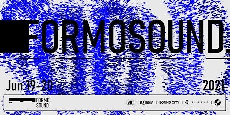 FORMOSOUND - For More Sound tickets