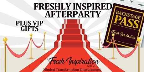 The Freshly Inspired Afterparty - August tickets