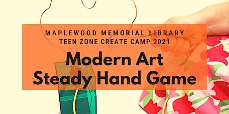 Create Camp - Modern Art Steady Hand Game tickets