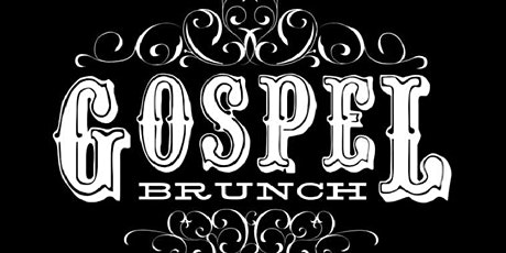 GOSPEL Brunch - A musical and culinary extravaganza tickets