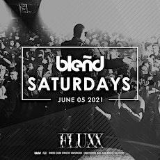 Blend Saturdays at FLUXX tickets
