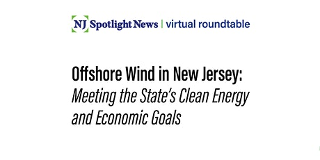 Offshore Wind in NJ: Meeting the State's Clean Energy and Economic Goals tickets