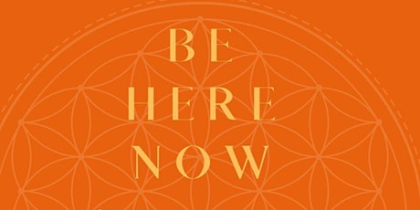 Be Here Now - Healing Circle in the Garden tickets