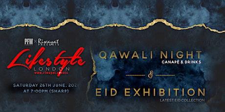 QAWWALI NIGHT & EID EXHIBITION BY RIWAYAT tickets