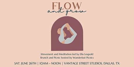Flow and Grow Picnic - Meditation and Movement with Ella Leupold tickets