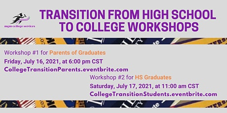 Transition from High School to College Workshop (for STUDENTS) - July 2021 tickets