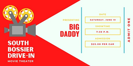 South Bossier Drive-In Movie: Big Daddy tickets