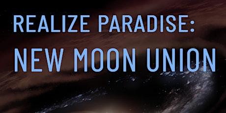 Realize Paradise: New Moon Union ~ Av tickets