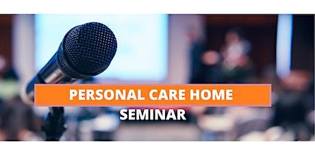 Personal Care Home Seminar tickets