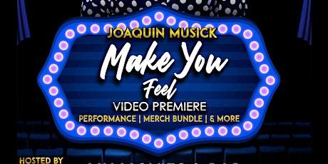 Joaquin Musick's Video Premier & Single Release Event tickets