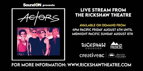 ACTORS Live Stream from The Rickshaw Theatre tickets