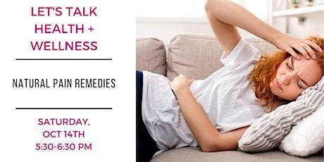 Free Seminar: Natural Pain Remedies tickets