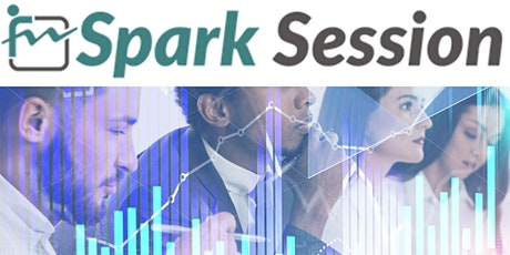 Spark Session:Building a Culture of Curiosity to Drive Continuous Learning tickets
