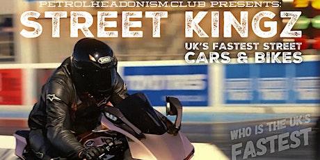 SPECTATOR TICKETS - STREET KINGZ by Petrolheadonism.Club & MPIRE tickets