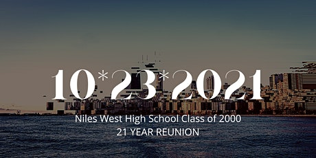 Niles West High School, Class of 2000, 21 Year Reunion tickets