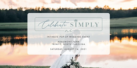 Celebrate Simply NC at Adaumont Farm   FREE Wedding Consultation tickets