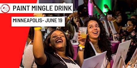 Paint Mingle Drink- Minneapolis, MN tickets