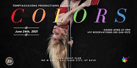 Temptaxxxions:  Colors tickets