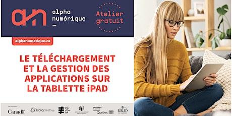 Le téléchargement et gestion des applications sur la tablette (iPad) billets