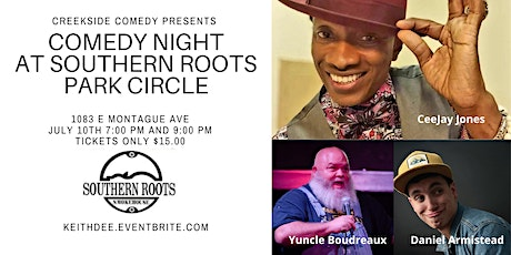 Comedy Night at Southern Roots Park Circle with Cee-Jay Jones tickets