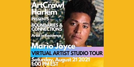 Mario Joyce  Virtual Tour of Boundaries & Connections Artist in Residence tickets