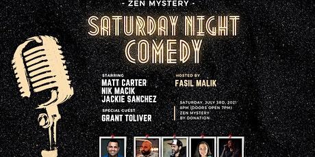 Saturday night Comedy at Zen Mystery tickets